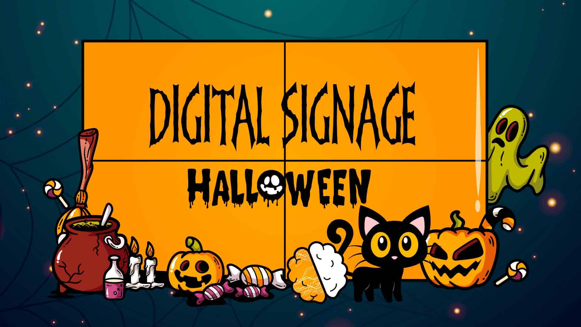 Campaña Halloween Digital Signage